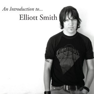 Elliott Smith: An Introduction to Elliott Smith (Kill Rock Stars/Southbound)