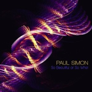 BEST OF ELSEWHERE 2011 Paul Simon: So Beautiful Or So What (Hear Music)