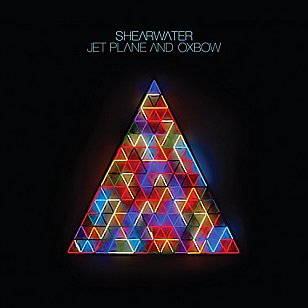 Shearwater: Jet Plane and Oxbow (Sub Pop)