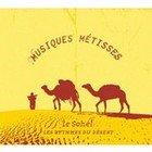 Various: Musiques Metisses: Le Sahel (Marabi)
