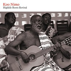 Koo Nimo: Highlife Roots Revival (Riverboat)