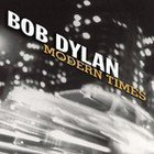 Bob Dylan; Modern Times (Sony/BMG) BEST OF ELSEWHERE 2006