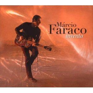 Marcio Faraco: Invento (Harmonia Mundi/Ode)
