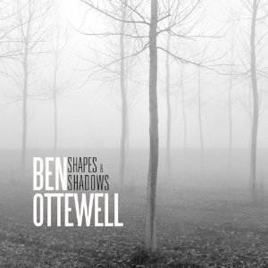 Ben Ottewell:Shapes and Shadows (Shock)