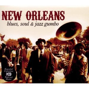 THE BARGAIN BUY: Various Artists; New Orleans. Blues, soul and jazz gumbo