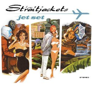 Los Straitjackets: Jet Set (Yep Roc)