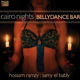 Hossam Ramzy and Samy El Bably; Cairo Nights (Arc/Elite) BEST OF ELSEWHERE 2007