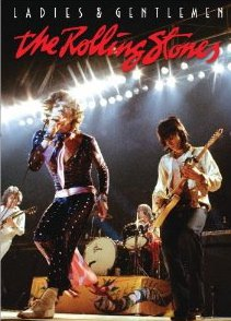 LADIES AND GENTLEMEN, THE ROLLING STONES, a doco by ROLLIN BINZER (Shock DVD)