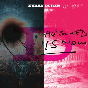 Duran Duran: All You Need is Now (Shock)