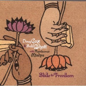 Doug Cox and Salil Bhatt: Slide to Freedom (Northern Blues)