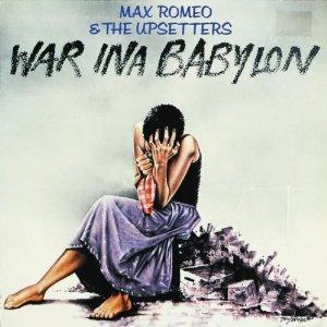 Max Romeo: War Ina Babylon (1976)