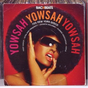 Various Artists: Yowsah Yowsah Yowsah; 70s New York Disco (Backbeats/Triton)