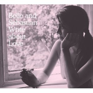 Belle and Sebastian: Write About Love (Rough Trade)