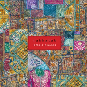 Rakkatak: Small Pieces (rakkatak.com)