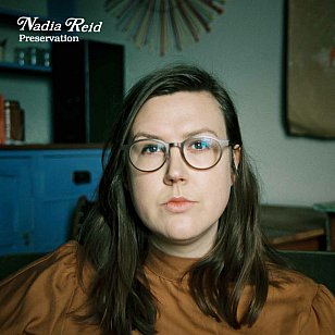 Nadia Reid: Preservation (Rhythmethod)