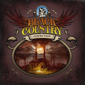 Black Country Communion: Black Country Communion (J and R/Southbound)