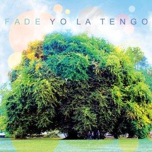 Yo La Tengo: Fade (Matador)