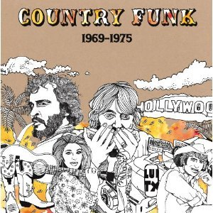 Various Artists: Country Funk 1969-1975 (Light in the Attic)