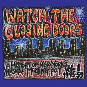Various Artists: Watch the Closing Doors (Year Zero/Southbound)