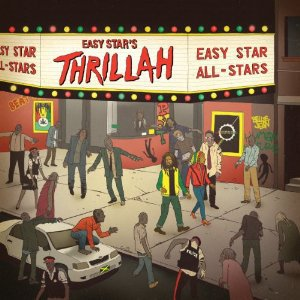 Easy Star All-Stars: Thrillah (Easy Star)