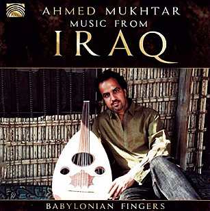 Ahmed Mukhtar: Babylonian Fingers (Arc Music)