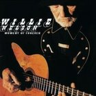 Willie Nelson: Moment of Forever (Lost Highway)