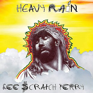 Lee Scratch Perry: Heavy Rain (On U Sound through Border)