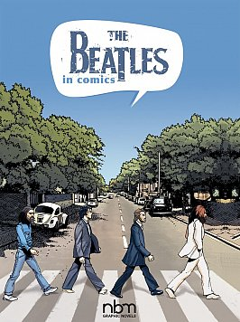 THE BEATLES IN COMICS by MICHELS MABEL and GAET'S