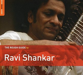 Ravi Shankar: The Rough Guide to Ravi Shankar (Rough Guide/Southbound)