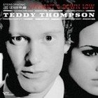 Teddy Thompson: Up Front and Down Low ((Verve)