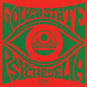 Various Artists: Golden State Psychedelia (Big Beat/Border)
