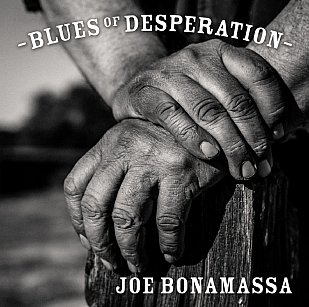 Joe Bonamassa: Blues of Desperation (Southbound)