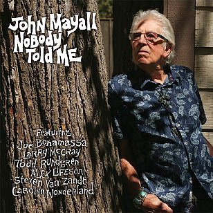 John Mayall: Nobody Told Me (Forty Below/Southbound)