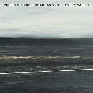 Public Service Broadcasting: Every Valley (PIAS)