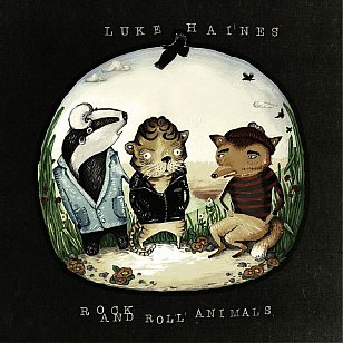 Luke Haines: Rock and Roll Animals (Cherry Red/Southbound)