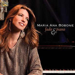 Maria Ana Bobone: Fado and Piano (Arc Music)