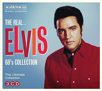 THE BARGAIN BUY: Elvis Presley; The Real Elvis 60's Collection