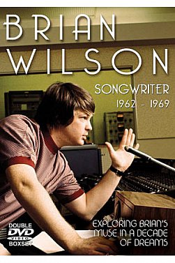 BRIAN WILSON; SONGWRITER 1962 - 1969 (Chrome Dreams/Triton DVD)