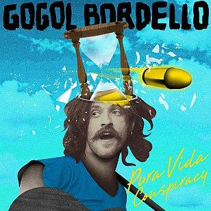 Gogol Bordello: Pura Vida Conspiracy (ATO)