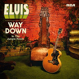 Elvis Presley: Way Down in the Jungle Room (RCA)