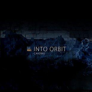Into Orbit: Caverns (bandcamp)