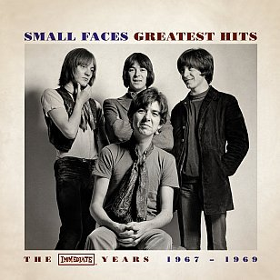 The Small Faces: Greatest Hits; The Immediate Years 1967-1969 (Immediate/Southbound)