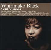 Whirimako Black: Soul Sessions (Mai)