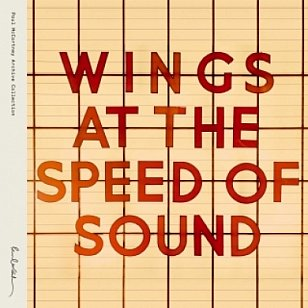 WINGS: AT THE SPEED OF SOUND, CONSIDERED (1976): And now, some not so silly love songs?