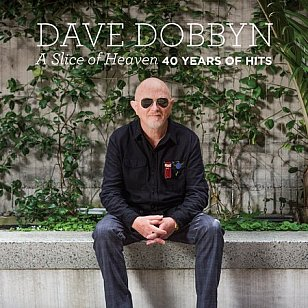 RECOMMENDED REISSUE: Dave Dobbyn: A Slice of Heaven; 40 Years of Hits (Sony)