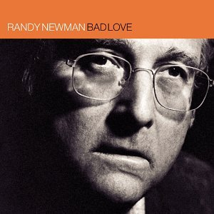 Randy Newman: Bad Love (Warners)