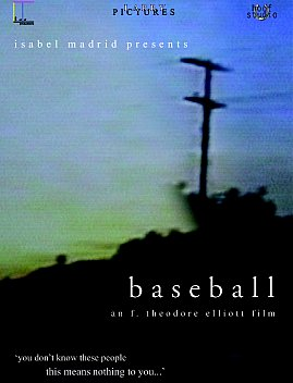 BASEBALL, a film by F. THEODORE ELLIOTT