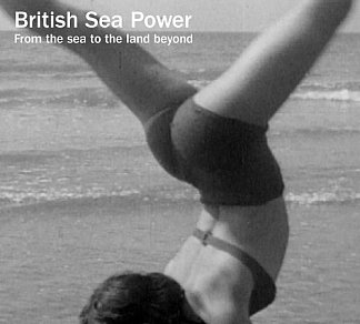 British Sea Power: from the sea to the land beyond (Rough Trade)