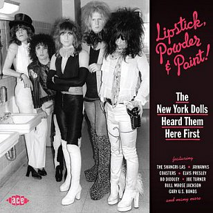 Various Artists: The New York Dolls Heard Them Here First (Ace/Border)