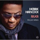 Herbie Hancock: River, The Joni Letters (Verve)